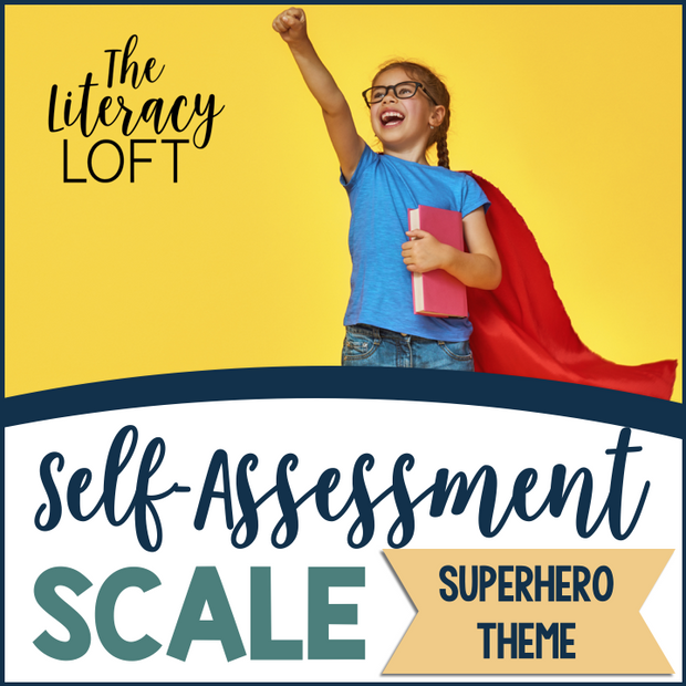 Self-Assessment Scales {Superhero Theme}