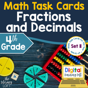 Fractions and Decimals Task Cards (4th Grade) Google Slides and Forms Distance Learning