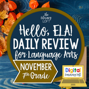 ELA Daily Review 7th Grade {November} | Distance Learning | Google Slides