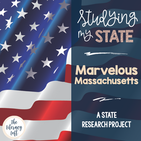State Research & History Project {Massachusetts}