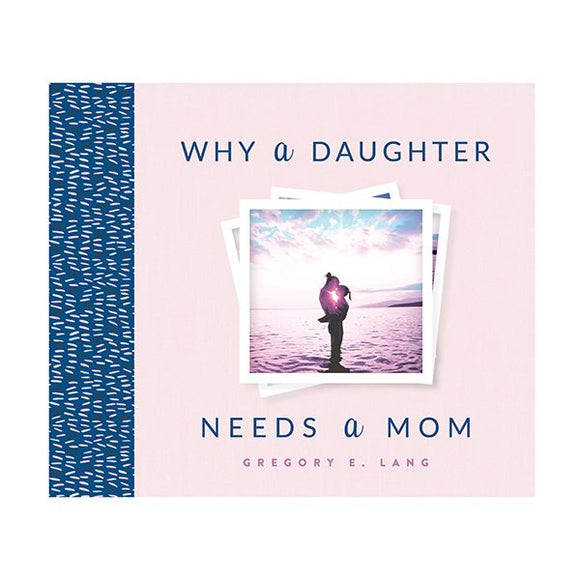 Why a Daughter Needs a Mom Book