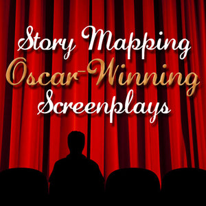 Story Mapping Oscar-Winning Screenplays! OnDemand Webinar