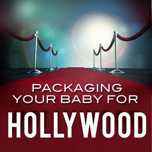 Packaging Your Baby for Hollywood OnDemand Webinar