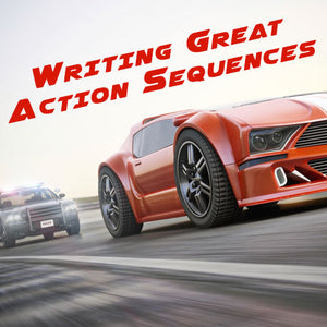 Writing Great Action Sequences OnDemand Webinar