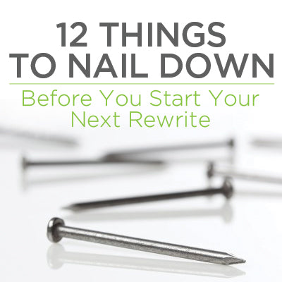 12 Things to Nail Down Before You Start Your Next Rewrite OnDemand Webinar