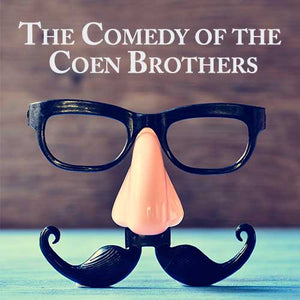 The Comedy of the Coen Brothers OnDemand Webinar