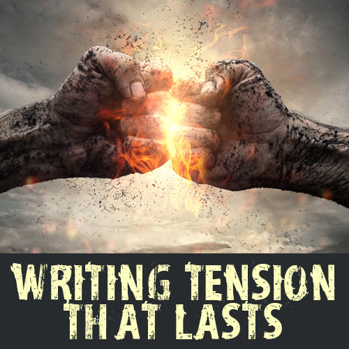 Writing Tension that Lasts OnDemand Webinar
