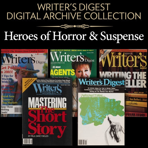 Writer's Digest Digital Archive Collection: Heroes of Horror & Suspense