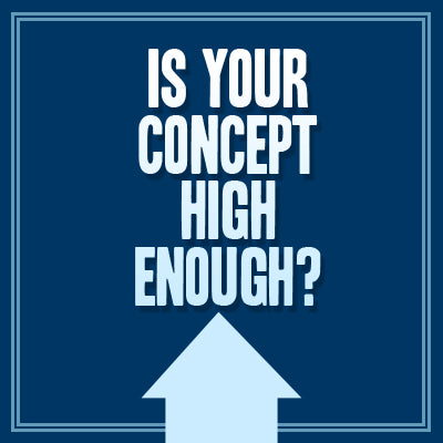 Is Your Concept High Enough? OnDemand Webinar