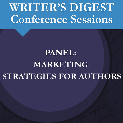 Panel: Marketing Strategies for Authors Audio Download