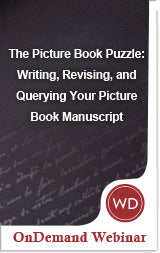 The Picture Book Puzzle: Writing, Revising, and Querying Your Picture Book Manuscript OnDemand Webinar