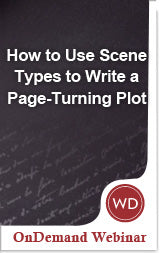 How to Use Scene Types to Write a Page-Turning Plot