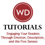 Engaging Your Readers Through Emotion, Description, and the Five Senses OnDemand Webinar
