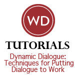 Dynamic Dialogue: Techniques for Putting Dialogue to Work
