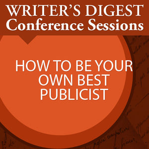 How to Be Your Own Best Publicist Audio Download