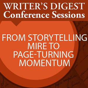 From Storytelling Mire to Page-Turning Momentum