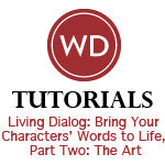 Living Dialog: Bring Your Characters' Words to Life, Part Two: The Art