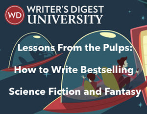 Lessons From the Pulps: How to Write Bestselling Science Fiction and Fantasy