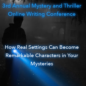 How Real Settings Can Become Remarkable Characters in Your Mysteries