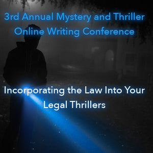 Incorporating the Law Into Your Legal Thrillers