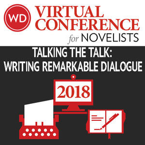 Talking the Talk: Writing Remarkable Dialogue