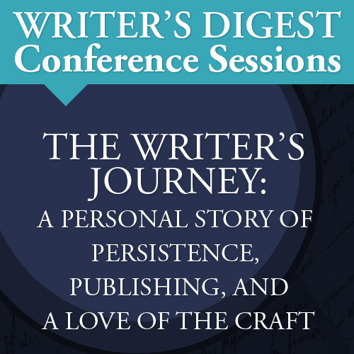 The Writer's Journey: A Personal Story of Persistence, Publishing, and a Love of the Craft Video Download