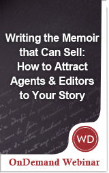 Writing the Memoir that Can Sell: How to Attract Agents & Editors to Your Story Video Download