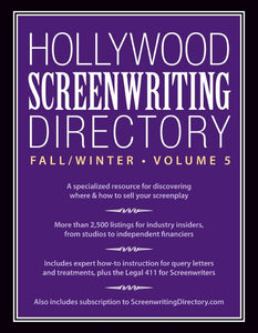 Hollywood Screenwriting Directory Fall/Winter Volume 5 Ebook