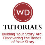 Building Your Story Arc: Discovering the Bones of Your Story Video Download