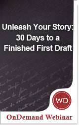 Unleash Your Story: 30 Days to a Finished First Draft