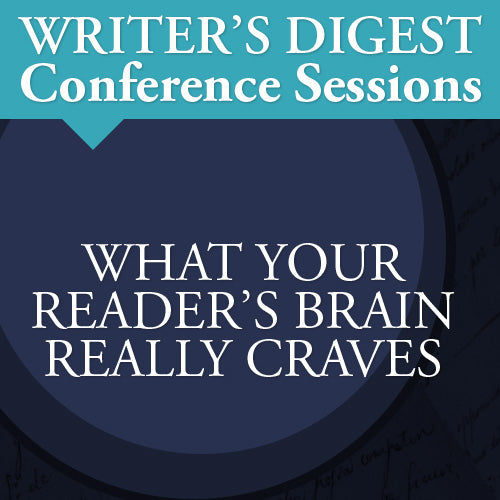 What Your Reader's Brain Really Craves