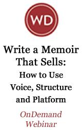 Write a Memoir That Sells: How to Use Voice, Structure and Platform to Draw Readers to Your Story OnDemand Webinar