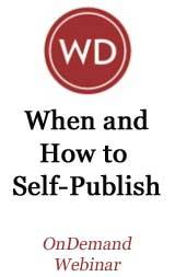 When and How to Self-Publish: What To Expect, When To Do It, and How to Do It Right OnDemand Webinar