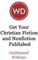 Get Your Christian Fiction and Nonfiction Published OnDemand Webinar