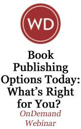 Book Publishing Options Today: What's Right for You? OnDemand Webinar