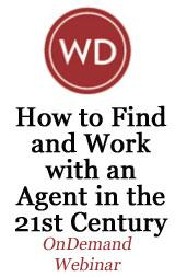 How to Find and Work with an Agent in the 21st Century OnDemand Webinar