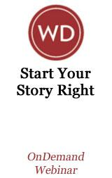 Start Your Story Right: How to Hook an Agent with Your First Pages and Chapter One OnDemand Webinar