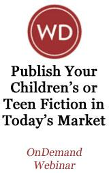 Publish Your Children's or Teen Fiction in Today's Market OnDemand Webinar