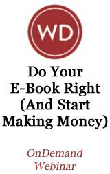 Do Your Ebook Right (and Start Making Money) OnDemand Webinar