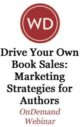 Drive Your Own Book Sales--Marketing Strategies for Authors OnDemand Webinar