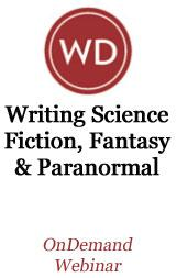 Writing Science Fiction, Fantasy and Paranormal OnDemand Webinar
