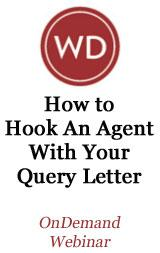 How to Hook an Agent with Your Query Letter OnDemand Webinar