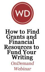 How to Find Grants and Financial Resources to Fund Your Writing OnDemand Webinar