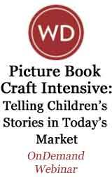 Picture Book Craft Intensive: Telling Children's Stories in Today's Market OnDemand Webinar