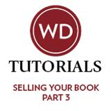 Selling Your Book Part 3