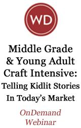 Middle Grade and Young Adult Craft Intensive: Telling Kidlit Stories in Today's Market OnDemand Webinar