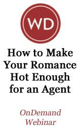 How To Make Your Romance Hot Enough For An Agent OnDemand Webinar