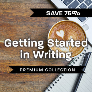 Getting Started in Writing Premium Collection