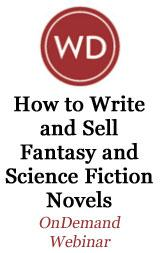 How to Write and Sell Fantasy and Science Fiction Novels OnDemand Webinar