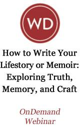 How to Write Your Lifestory or Memoir: Exploring Truth, Memory, and Craft OnDemand Webinar